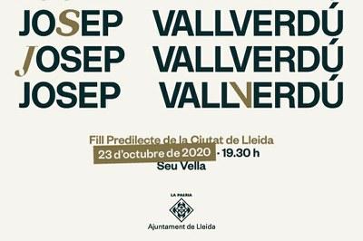 Josep Vallverdú, Fill Predilecte de la Ciutat de Lleida