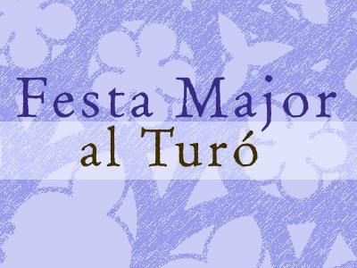 FESTA MAJOR AL TURÓ