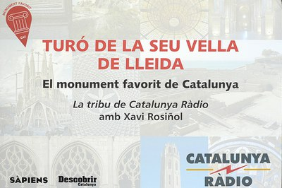 EL TURÓ DE LA SEU VELLA ÉS ESCOLLIT MONUMENT FAVORIT DE CATALUNYA