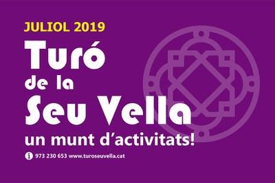 Imatge de la notícia PROPERES ACTIVITATS AL TURÓ DE LA SEU VELLA_ Juliol 2019